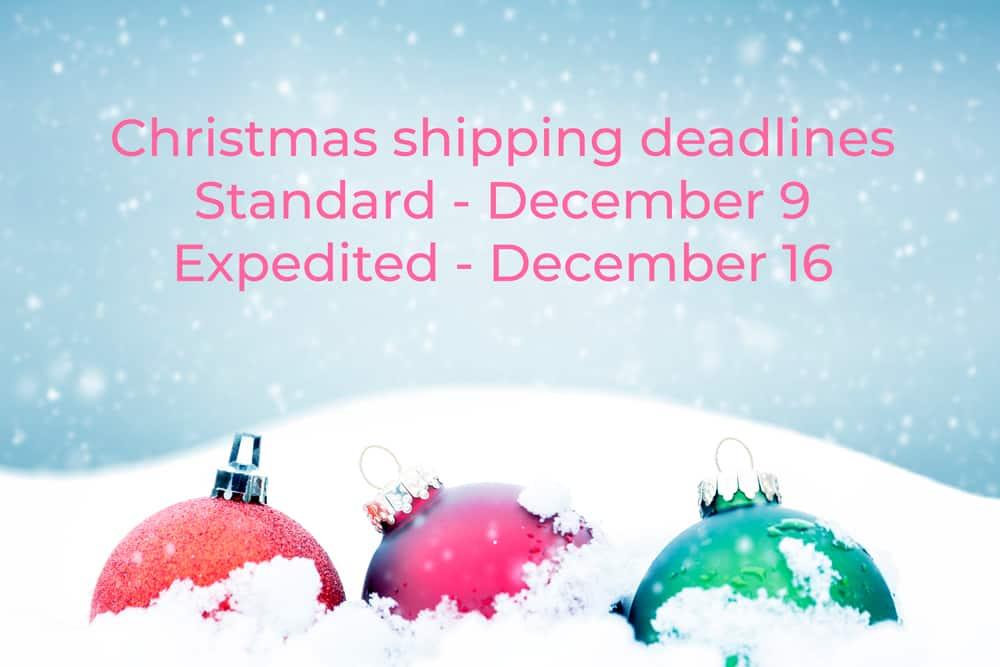 2019 Christmas order shipping deadlines